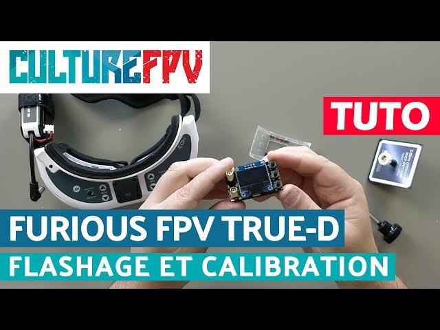 Furious FPV True-D, mise à jour et calibration   Tuto