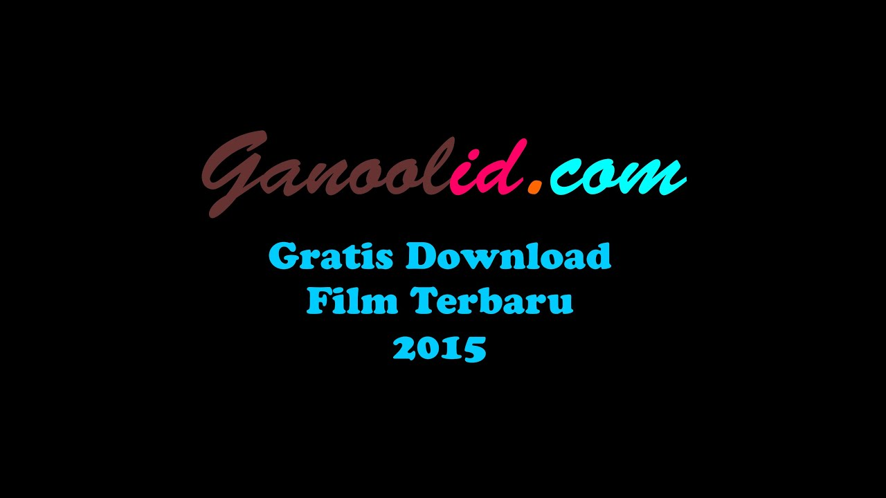 Download Lagu Thanks You Next: Tutorial Cara Download Film Di Ganoolid.net