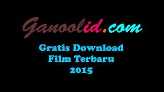 Tutorial Cara Download Film di Ganoolid.net
