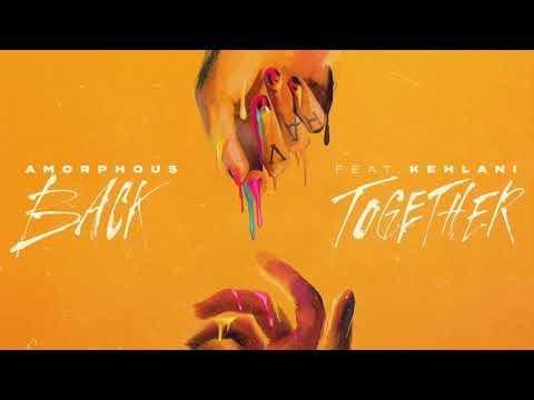 Kehlani Joins Amorphous on New Single 'Back Together': Listen