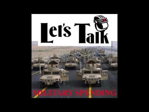 Let's Talk Military Spending