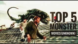 Top 5 Monster Movies You Should Watch