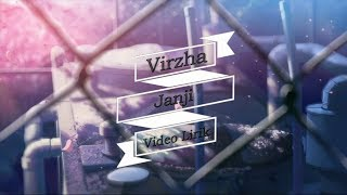 Virzha - Janji  Video Lirik