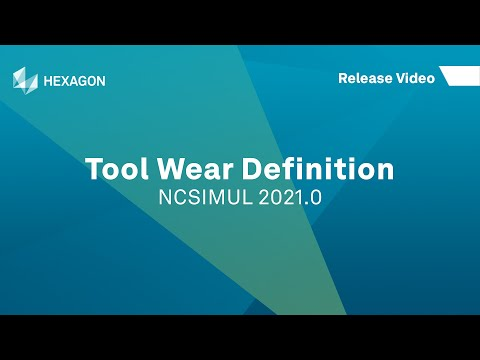 Tool Wear Definition | NCSIMUL 2021