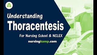 What is a Thoracentesis Nursing KAMP Pleural Effusions Procedure nurse Pulmonary  NCLEX review 2019