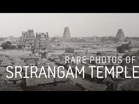 Rare Photos of Srirangam Temple