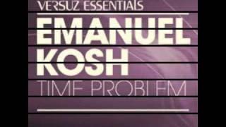 Emanuel Kosh - Time Problem (Extended Vocal Mic) (full length)