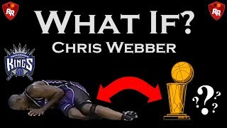 What If Chris Webber Never Blew Out His Knee?