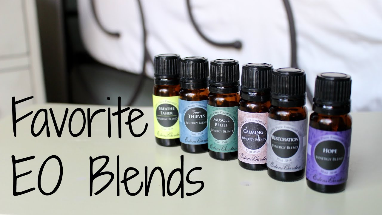 Essential Oil Favorites Edens Garden Synergy Blends YouTube