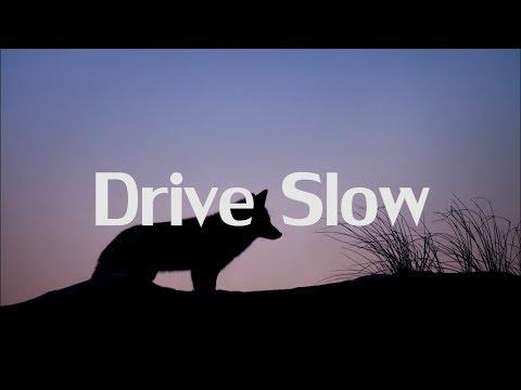 Julius - Drive Slow (Lyrics)