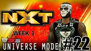 WWE 2K15 UNIVERSE MODE [PART 22] - Episode #1 of NXT! [PS4]