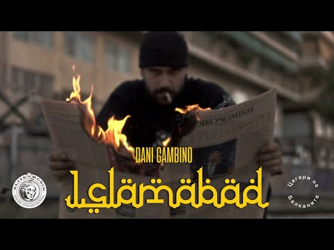 Dani Gambino - ISLAMABAD (Official Music Video)