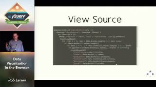 Data Visualization in the Browser - Rob Larsen by jquery