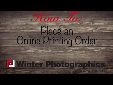 How to: Place an Online Printing Order