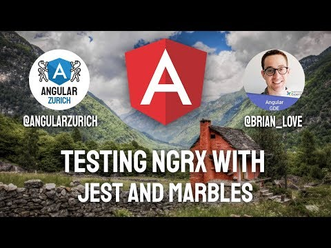 Thumbnail for Testing NgRx with Jest and Marbles by Brian Love
