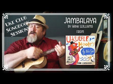 Jambalaya - Ukulele Club Songbook Series