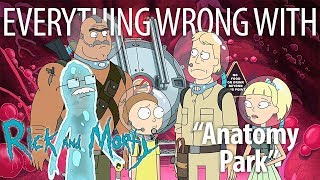"Everything Wrong With Rick and Morty ""Anatomy Park"""