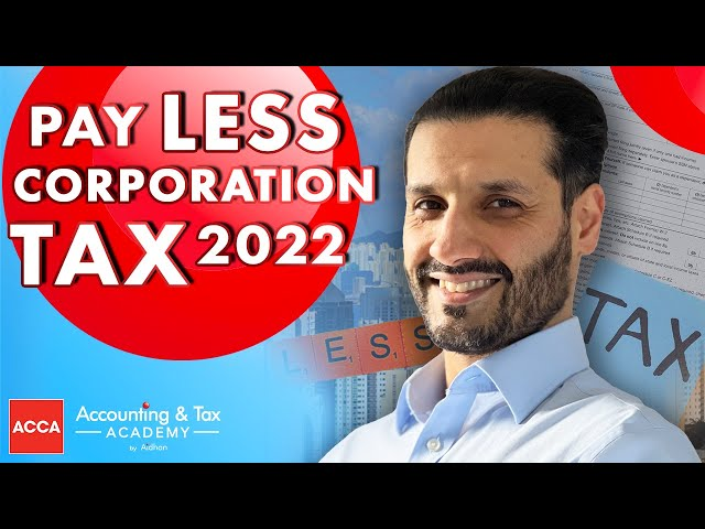 5 Simple Ways to Reduce Your Corporation Tax Bill in 2021
