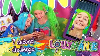 LOLLYMÁNIE - 7 Second Challenge