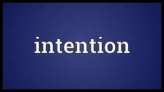 Intention Meaning