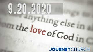9/20/2020 - The Love of God Part 7