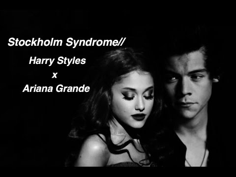 Stockholm Syndrome // Harry Styles x Ariana Grande