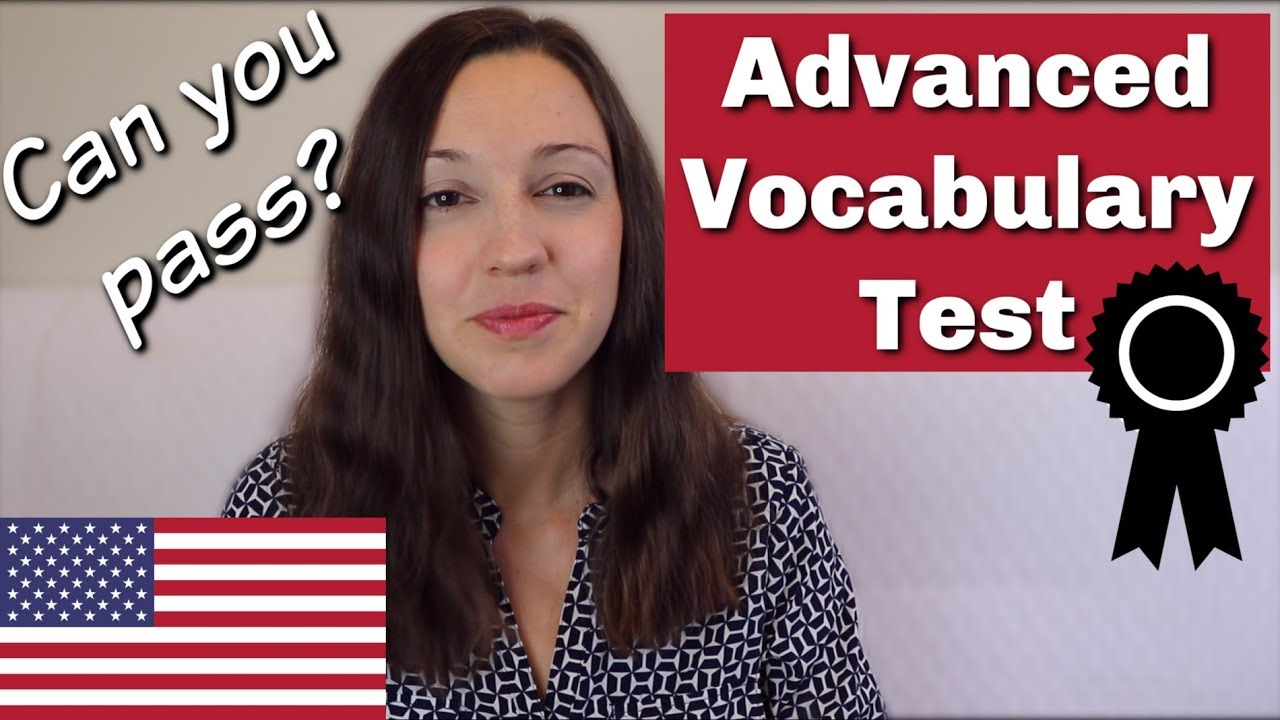 TEST Your English Vocabulary! Do you know these 15 advanced words?