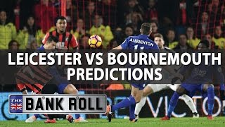 Leicester vs Bournemouth | Premier League Football Predictions | 21/05/17