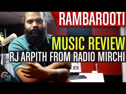 Rambarooti || Music Review || RJ Arpith from Radio Mirchi || Mangalore