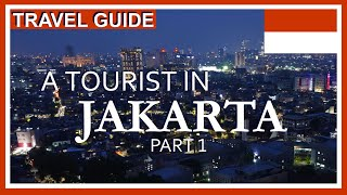 Things To Do in Jakarta Indonesia -  Jakarta Travel Guide