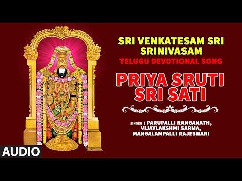 Sri Venkateswara Swamy► Priya Sruti Sri Sati | Sri Venkatesam Sri Srinivasam | Tamil Devotional Song