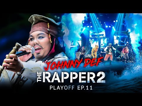 JOHNNY DEF | PLAYOFF | THE RAPPER 2