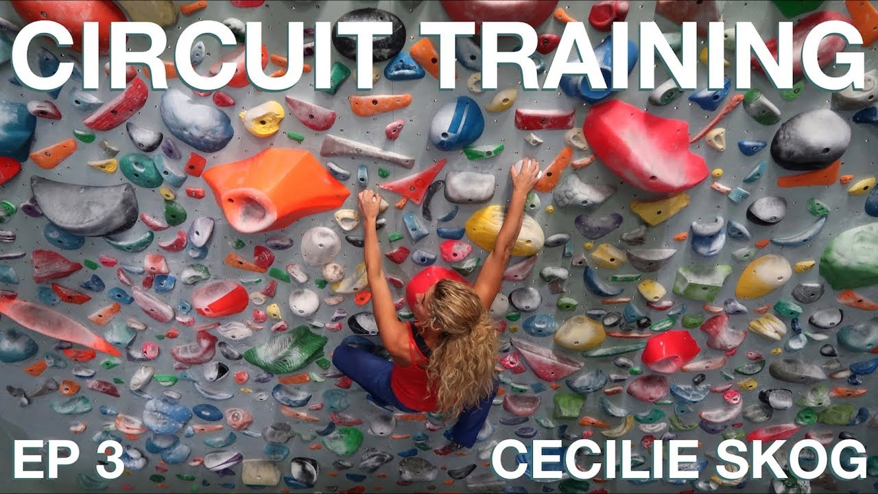 Circuit Training Climbing Cecilie Skog Project 7b Episode 3 The Basic We Did Today