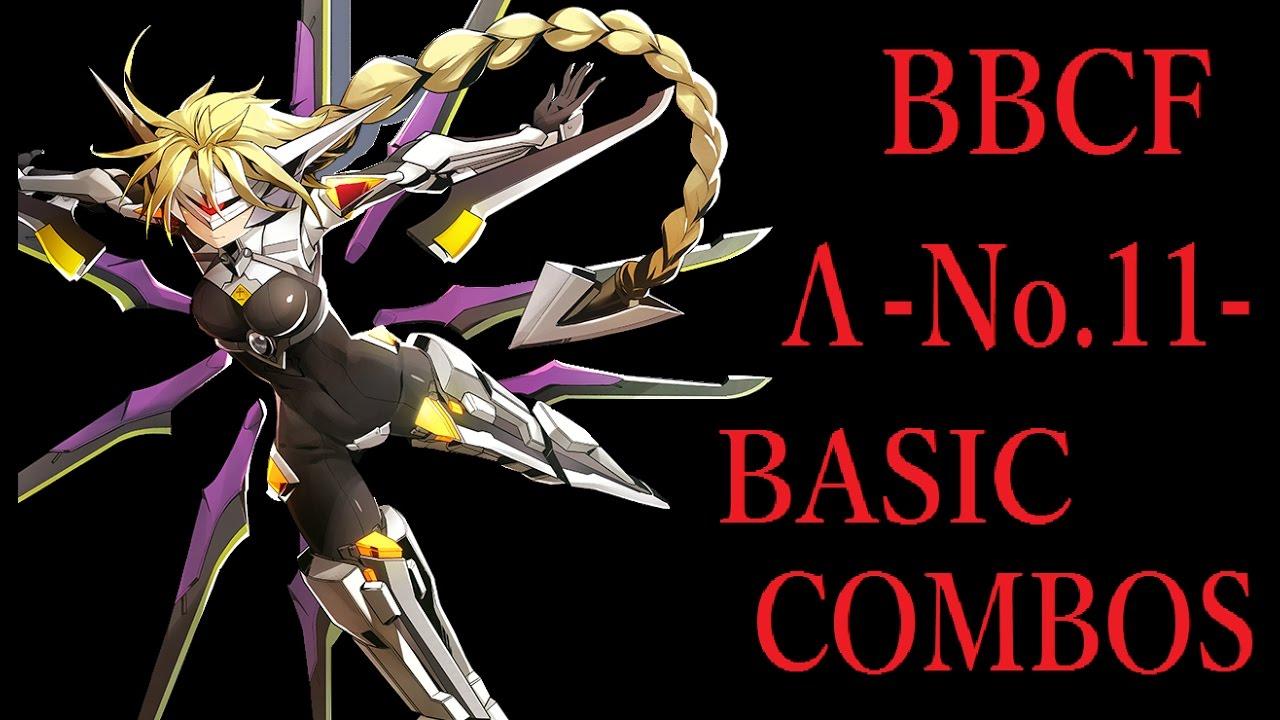BBCF LAMBDA-11- BASIC COMBOS【...