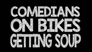 Comedian's on Bikes Getting Soup Trailer ( 2 Buffoons ) Parody