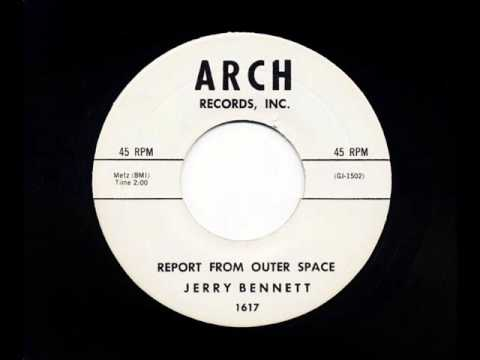 Report From Outer Space  - Jerry Bennett