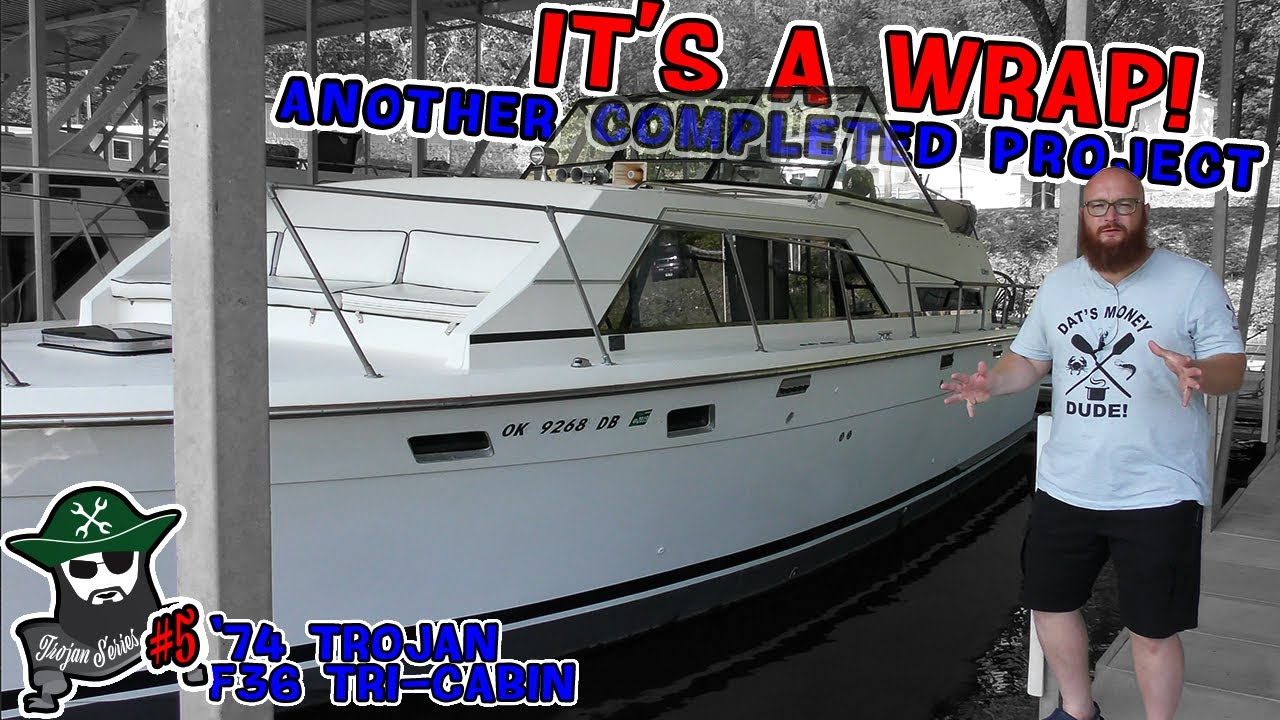 Trojan #5: It's a wrap CAR WIZARD finishes the F36 Tri-Cabin. ALSO get a peek at El Capitan's SeaRay
