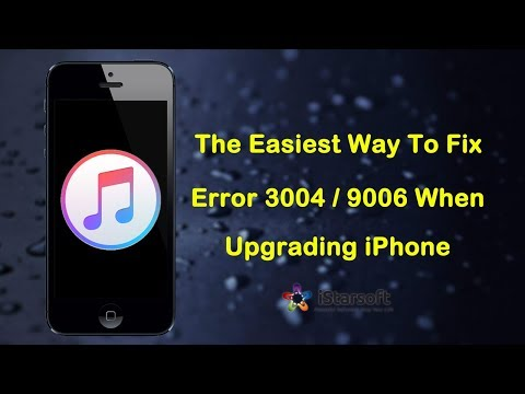 Fix Itunes Error 3004 Error 9006 When Upgrading Iphone