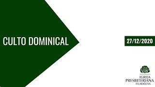 Combata, Mantenha Boa Consciência, Não Naufrague | Culto Dominical | 27/12/2020