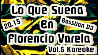 Lo Que Suena En Florencio Varela VOL.5