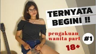 Download Video TERNYATA BEGINI!! PENGAKUAN WANITA PART#1 MP3 3GP MP4