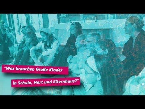 """Download """"Was brauchen Große Kinder in Schule, Hort und Elternhaus?"""" Trailer"""
