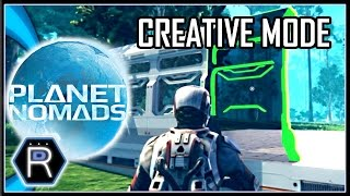 Planet Nomads Gameplay Alpha - Base Building in Creative Mode [Part 1]