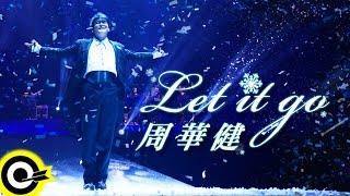 Baixar 周華健Wakin Chau【Let it go】Official Music Video HD
