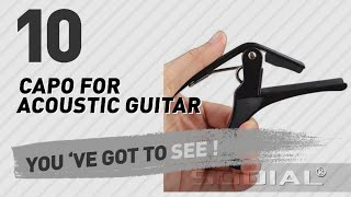 Capo For Acoustic Guitar, Top 10 Collection // New & Popular 2017