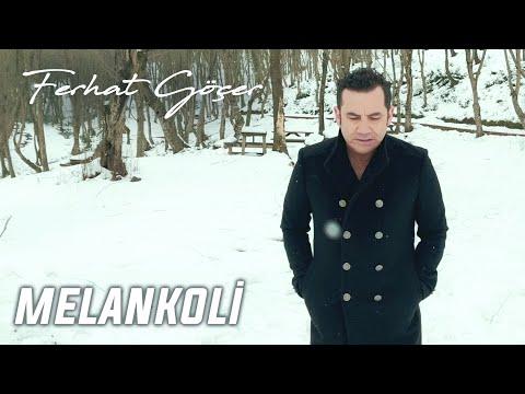 Ferhat Göçer - Melankoli (Official Music Video)