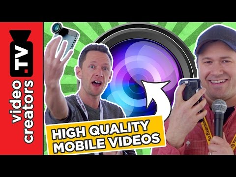 How To Shoot High Quality Videos with your Smartphone