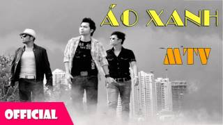Áo Xanh - MTV [Offcial Audio]