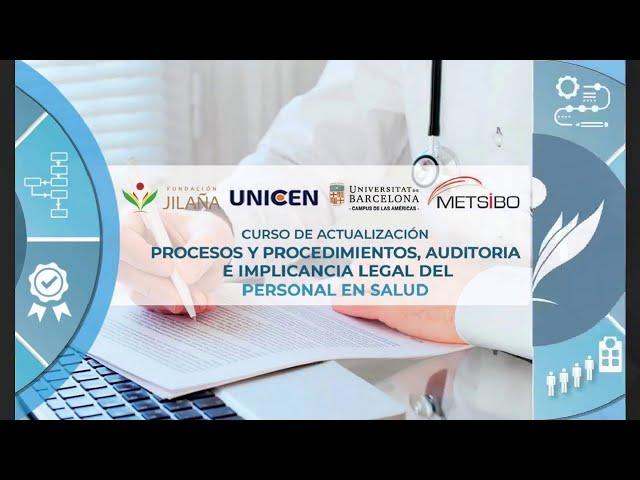 CURSO DE ACTUALIZACIÓN - AUDITORIA E IMPLICANCIA LEGAL DEL PERSONAL EN SALUD - Día 1