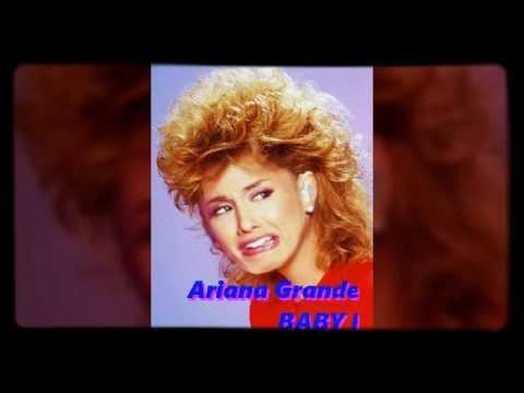 Ariana Grande - Baby I (late 80s Flip By DANI)